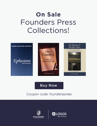 Founders and Logos Bible Software