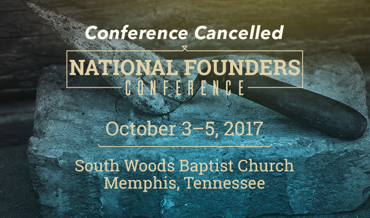 2017 National Founders Conference Cancelled