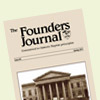 Founders Journal 84