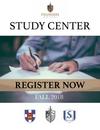 Register for Fall 2018 Founders Study Center