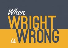 Book Review: When Wright is Wrong: A Reformed Baptist Critique of N.T. Wright's New Perspective on Paul