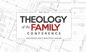 Theology of the Family Conference | Ridgecrest, NC