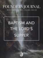 Baptism and The Lord's Supper (Issue 122) Fall 2020